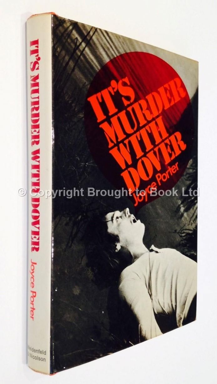 It's Murder With Dover by Joyce Porter First Edition Weidenfeld & Nicolson 1973